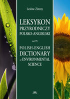 Leksykon przyrodniczy polsko-angielski Polish-English Dictionary of Environmental Science