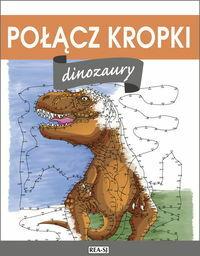 Połącz kropki Dinozaury ZAKŁADKA DO KSIĄŻEK GRATIS DO KAŻDEGO ZAMÓWIENIA