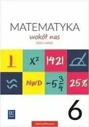 Matematyka wokół nas. Szkoła podstawowa klasa 6. Zbiór zadań - Helena Lewicka, Marianna Kowalczyk, Teresa Rzepecka