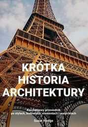 Krótka historia architektury ZAKŁADKA DO KSIĄŻEK GRATIS DO KAŻDEGO ZAMÓWIENIA