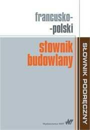 Francusko-polski słownik budowlany - Ebook.
