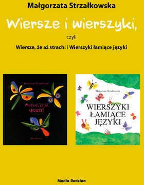 Wiersze i wierszyki, czyli Wiersze, że aż strach! i Wierszyki łamiące języki - Ebook.