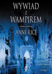 Wywiad z wampirem - Audiobook.