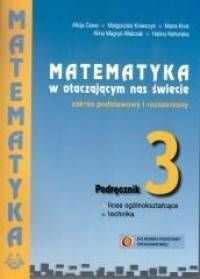 Matematyka w otaczającym nas świecie. Podręcznik dla klasy 3 liceum