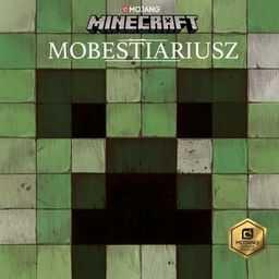 Minecraft: Mobestiariusz ZAKŁADKA DO KSIĄŻEK GRATIS DO KAŻDEGO ZAMÓWIENIA