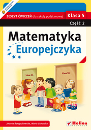 Matematyka Europejczyka. Zeszyt ćwiczeń dla szkoły podstawowej. Klasa 5. Część 2 - dostawa GRATIS!.