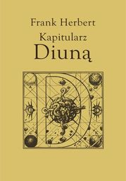 Kroniki Diuny (#6). Kapitularz Diuną - Audiobook.