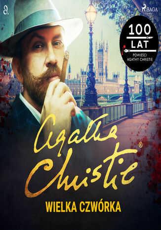 Herkules Poirot. Wielka czwórka - Audiobook.
