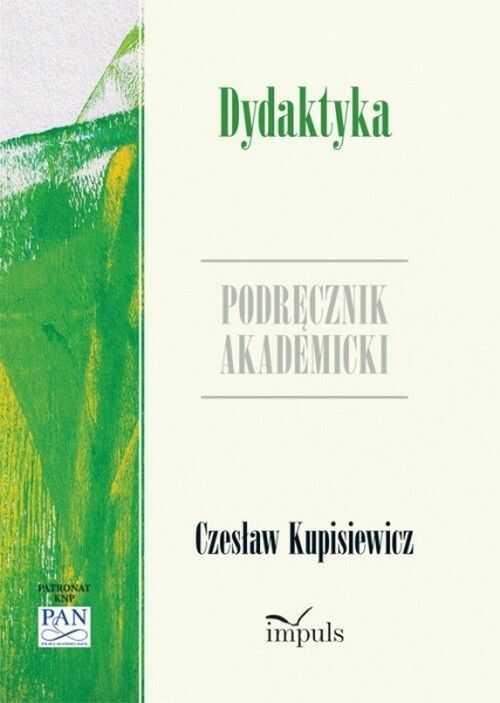 Dydaktyka Podręcznik akademicki - Czesław Kupisiewicz - ebook
