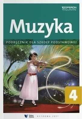 Muzyka SP 4 Podręcznik OPERON - Justyna Górska-Guzik