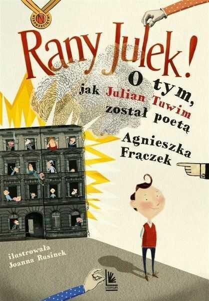 RANY JULEK O tym jak Julian Tuwim został poetą - Agnieszka Frączek