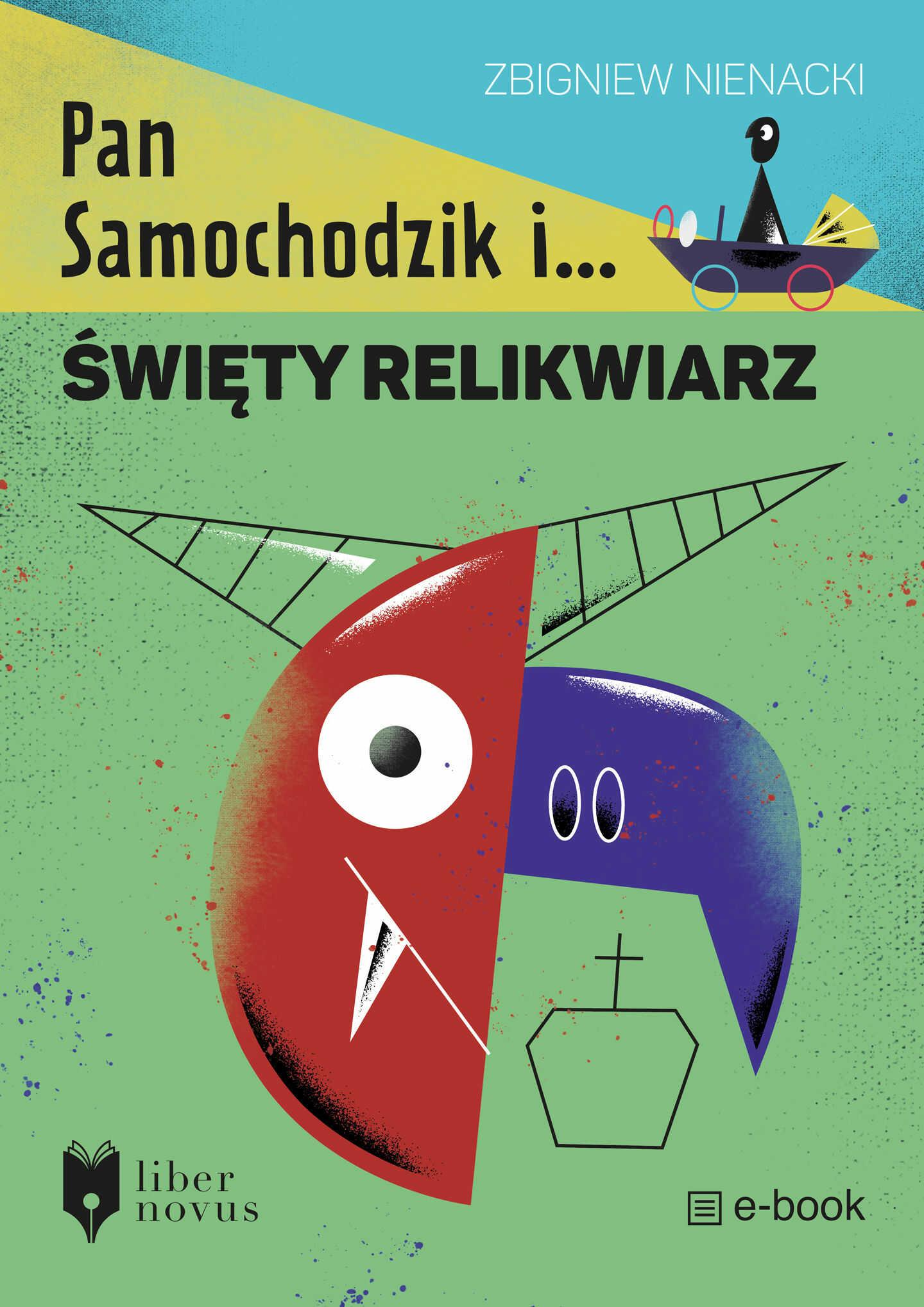 Pan Samochodzik i święty relikwiarz - Zbigniew Nienacki - ebook