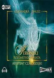 Kroniki rozdartego świata Asystent czarodziejki - Audiobook.