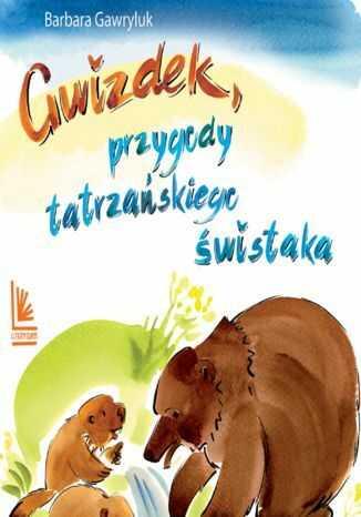 Gwizdek - przygody tatrzańskiego świstaka - Audiobook.