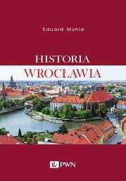 Historia Wrocławia - Ebook.