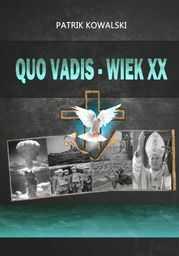 Quo vadis -- wiek XX - Ebook.