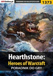 Hearthstone: Heroes of Warcraft - poradnik do gry - Ebook.