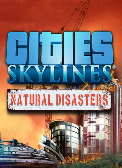 Cities: Skylines - Natural Disasters PL (Digital - klucz Steam)