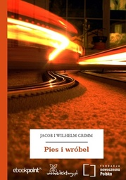 Pies i wróbel - Ebook.