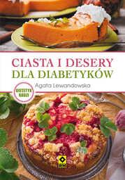 Ciasta i desery dla diabetyków - Ebook.