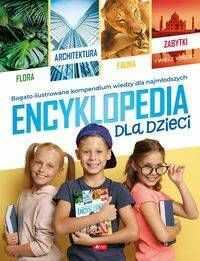 Encyklopedia dla dzieci - Opracowanie zbiorowe