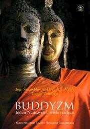 Buddyzm. Jeden nauczyciel, wiele tradycji - Ebook.