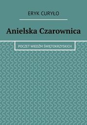 Anielska Czarownica - Ebook.