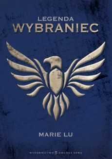 LEGENDA CZ. 2 WYBRANIEC Marie Lu