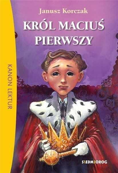 Król Maciuś Pierwszy BR w.2018 SIEDMIORÓG - Janusz Korczak