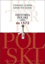 Historia Polski do 1572 - Ebook.