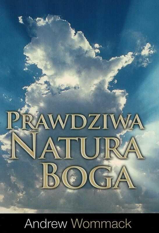Prawdziwa natura Boga - Andrew Wommak - oprawa miękka