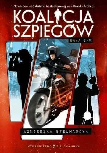 KOALICJA SZPIEGÓW BAZA G-8 Agnieszka Stelmaszyk