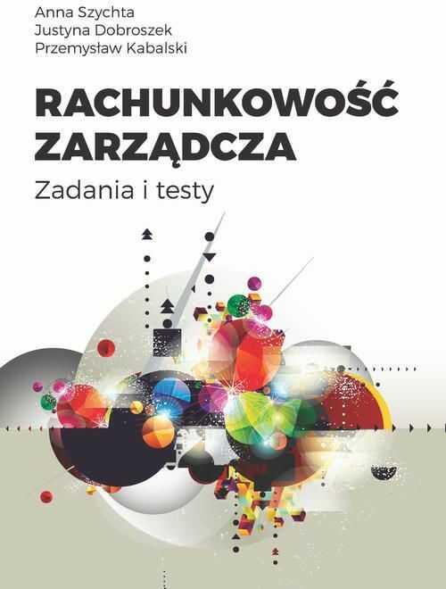 Rachunkowość zarządcza - Przemysław Kabalski - ebook