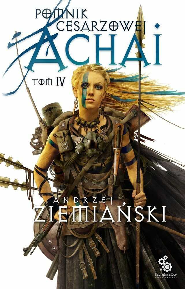 Pomnik Cesarzowej Achai. Tom 4 - Andrzej Ziemiański - audiobook