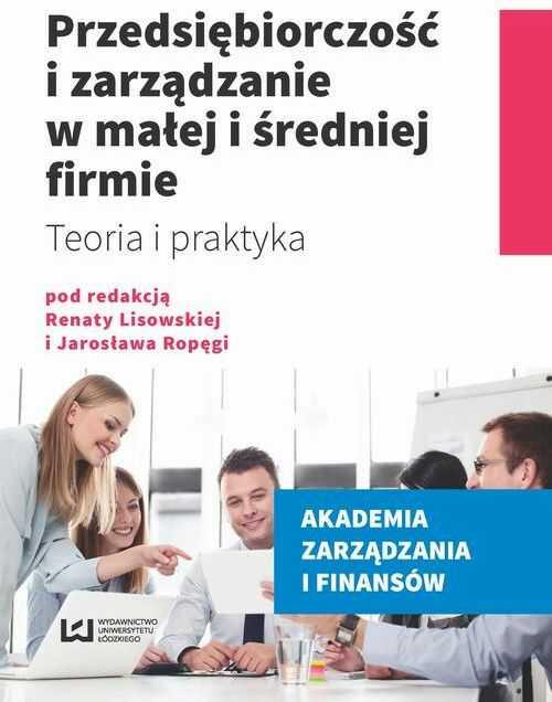 Przedsiębiorczość i zarządzanie w małej i średniej firmie - No author - ebook