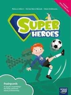 Super Heroes. Szkoła podstawowa klasa 1. Podręcznik - Rebecca Adlard, Dorota Sikora-Banasik, Edyta Smółkowska