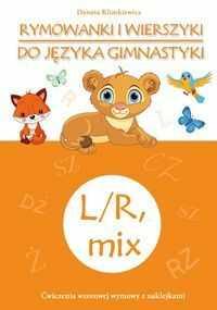 Rymowanki i wierszyki do języka gimnastyki L/R, mix ZAKŁADKA DO KSIĄŻEK GRATIS DO KAŻDEGO ZAMÓWIENIA