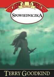 Miecz Prawdy (#11). Spowiedniczka - Ebook.