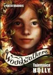 Woodwalkers Tom 3 Tajemnica Holly ZAKŁADKA DO KSIĄŻEK GRATIS DO KAŻDEGO ZAMÓWIENIA