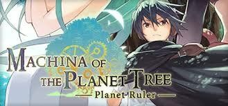Machina of The Planet Tree - Planet Ruler (PC) klucz Steam