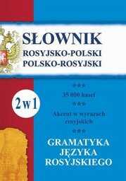 Słownik rosyjsko-polski, polsko-rosyjski. Gramatyka języka rosyjskiego. 2 w 1 - Ebook.