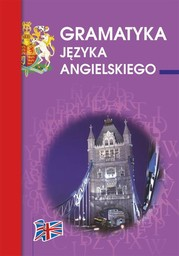 Gramatyka języka angielskiego - Ebook.