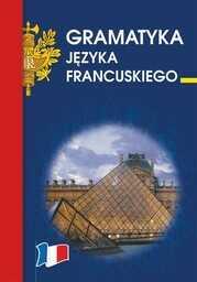 Gramatyka języka francuskiego - Ebook.