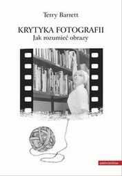 Krytyka fotografii ZAKŁADKA DO KSIĄŻEK GRATIS DO KAŻDEGO ZAMÓWIENIA