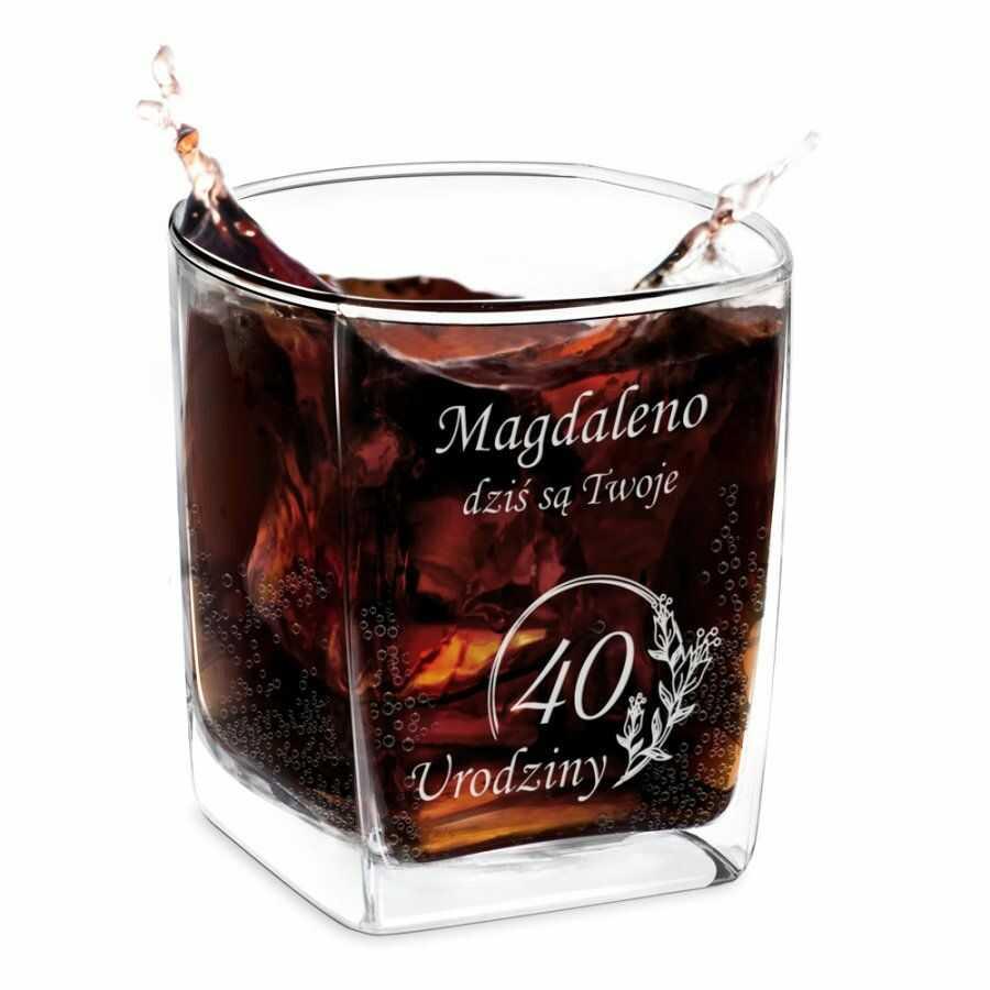 Szklanka do whisky z grawerem dla niej na 40 urodziny
