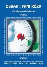 Oskar i pani Róża Erica-Emmanuela Schmitta. Streszczenie. Analiza. Interpretacja - Ebook.