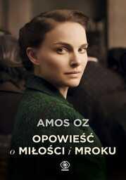 Opowieść o miłości i mroku - Ebook.