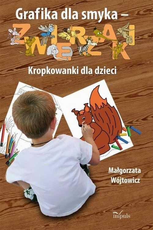 Grafika dla smyka - zwierzaki Kropkowanki dla dzieci - Małgorzata Wójtowicz - ebook