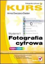 Fotografia cyfrowa. Kurs. Wydanie II - dostawa GRATIS!.