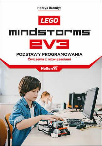 LEGO Mindstorms EV3. Podstawy programowania. Ćwiczenia z rozwiązaniami - Ebook.
